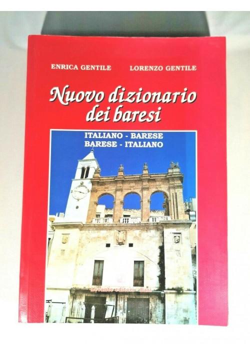 NUOVO DIZIONARIO DEI BARESI di Enrica e Lorenzo Gentile 2007 italiano libro
