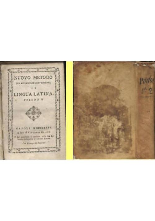 NUOVO METODO PER APPRENDERE LA LINGUA LATINA vol.II  di Claude Lancelot - 1785