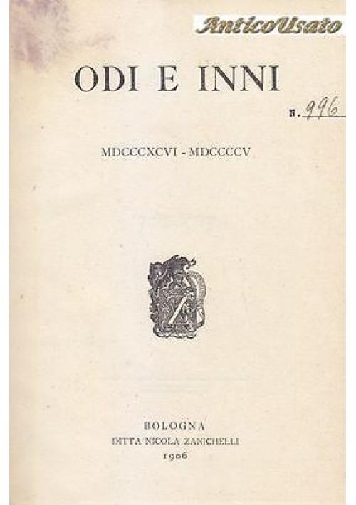 ODI E E INNI  MDCCCXCVI MDCCCCV di G. Pascoli 1906 Nicola Zanichelli II edizione