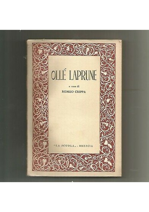 OLLE' LAPRUNE a cura di Romeo Crippa 1948 La scuola editrice