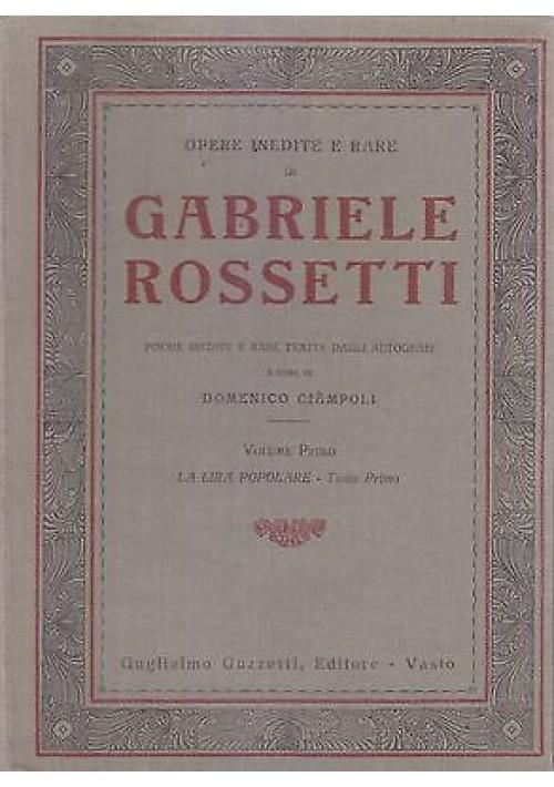 OPERE INEDITE RARE DI GABRIELE ROSSETTI 2 Volumi Ciampoli 1929 1931 Guzzetti