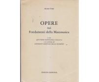 OPERE SUI FONDAMENTI DELLA MATEMATICA di Mario Pieri 1980 Edizioni Cremonese