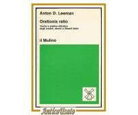 ORATIONIS RATIO di Anton D Leeman teoria pratica stilistica degli oratori latini