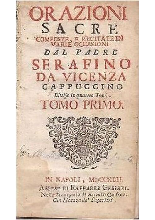 ORAZIONI SACRE composte recitate varie occasioni Tomo I Dal Padre Serafino 1742