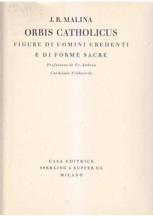 ORBIS CATHOLICUS figure di uomini credenti - J B Malina 1930 Sperling e Kupfer *