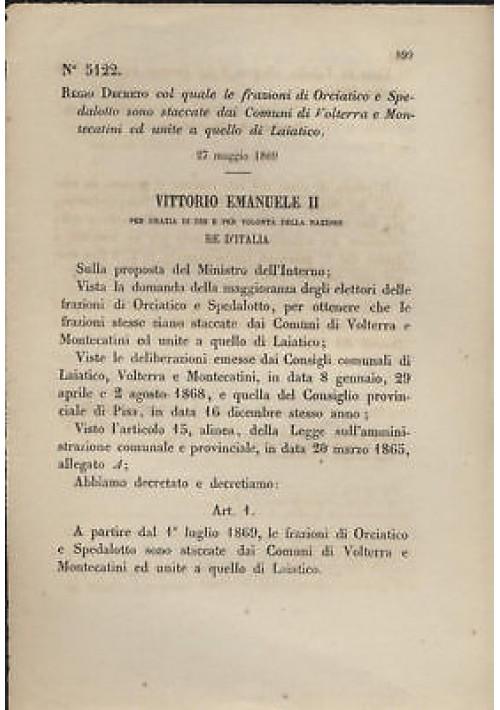 ORCIATICO SPEDALOTTO REGIO DECRETO 1869 VOLTERRA MONTECATINI LAIATICO - antico