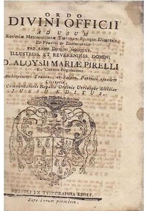ORDO DIVINI OFFICII 1815 Ad usum ecclesiae Metropolitanae Tranensis Dioecesis