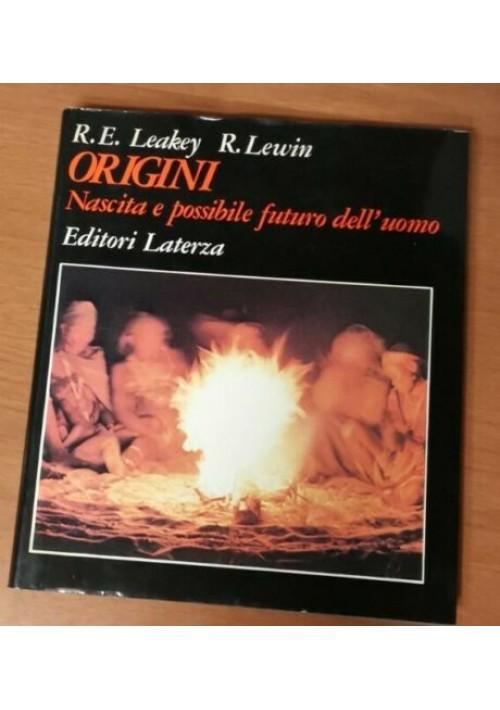 ORIGINI NASCITA E POSSIBILE FUTURO DELL'UOMO di Leakey e Lewin 1979 Laterza