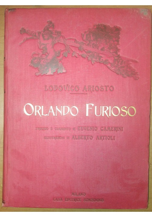 ORLANDO FURIOSO di Lodovico Ariosto 1934 SONZOGNO illustrato ALBERTO ARTIOLI