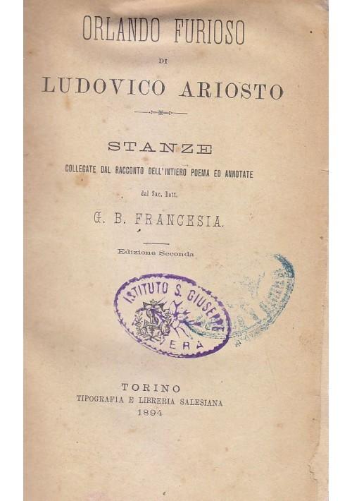 ORLANDO FURIOSO stanze di Ludovico Ariosto 1894 Tipografia e Libreria Salesiana
