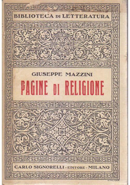 PAGINE DI RELIGIONE Giuseppe Mazzini 1930 Carlo Signorelli biblioteca letteratur