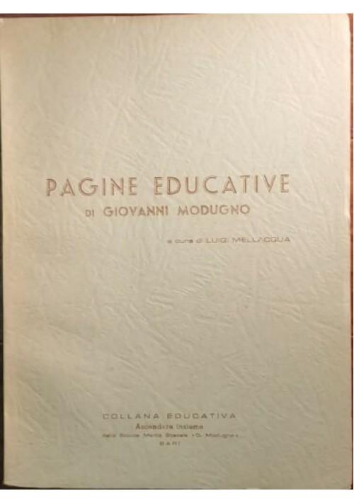 PAGINE EDUCATIVE di Giovanni Modugno A Cura Luigi Mellacqua - Bari 1967 scuola