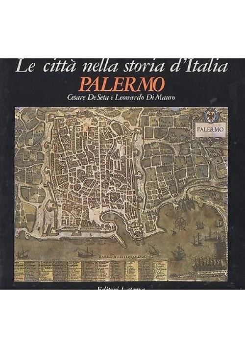 PALERMO le città nella storia d'Italia di De Seta e Di Mauro 1988 Laterza libro