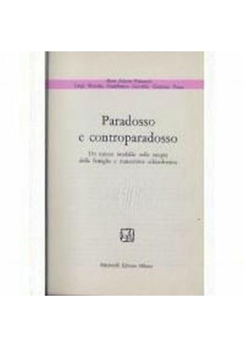 PARADOSSO E CONTROPARADOSSO Salvini Palazzoni Boscolo Cecchini 1975 Feltrinelli