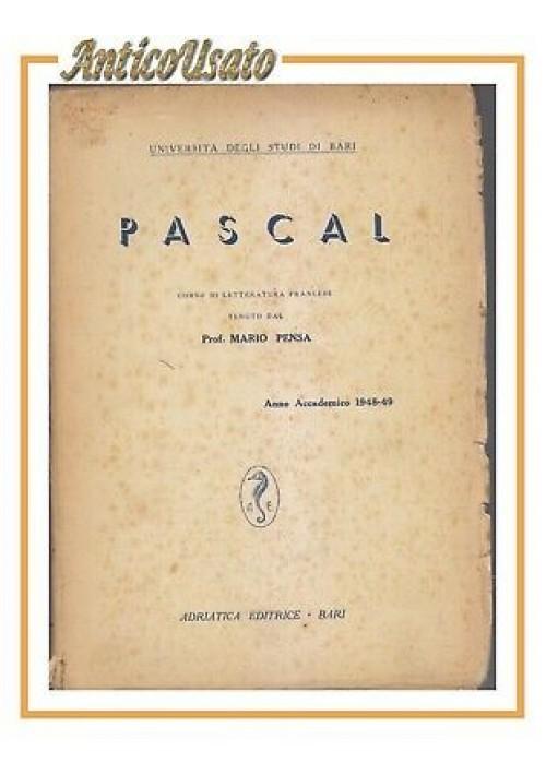 PASCAL di Mario Penso corso letteratura francese 1948 49 Adriatica libro scuola