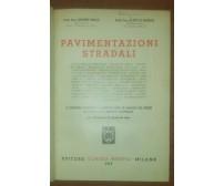 PAVIMENTAZIONI STRADALI Bruno Bolis Aldo Di Renzo 1952 Hoepli