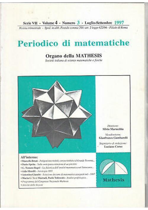 PERIODICO DI MATEMATICHE VOL. 4  N. 3 - Luglio settembre 1997 organo mathesis