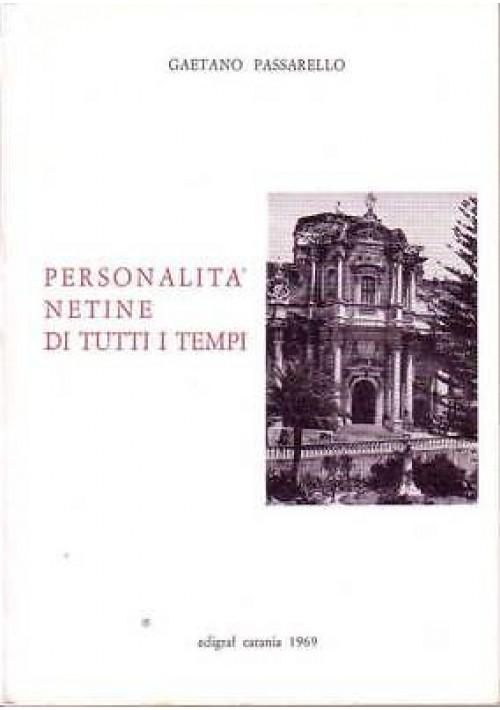 PERSONALITA' NETINE DI TUTTI I TEMPI Gaetano Passarello 1969 Edigraf - NOTO
