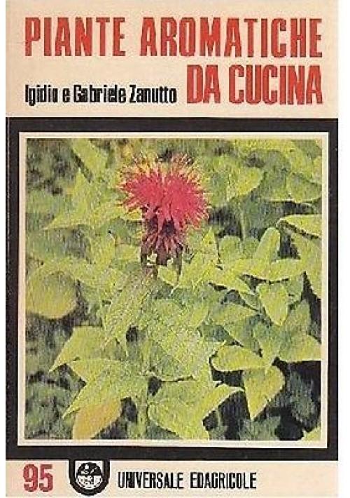 PIANTE AROMATICHE DA CUCINA di Igidio e Gabriele Zanutto ...