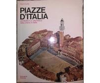 PIAZZE D ITALIA di Paolo Favole 1972  Bramante Editrice Architettura urbanistica
