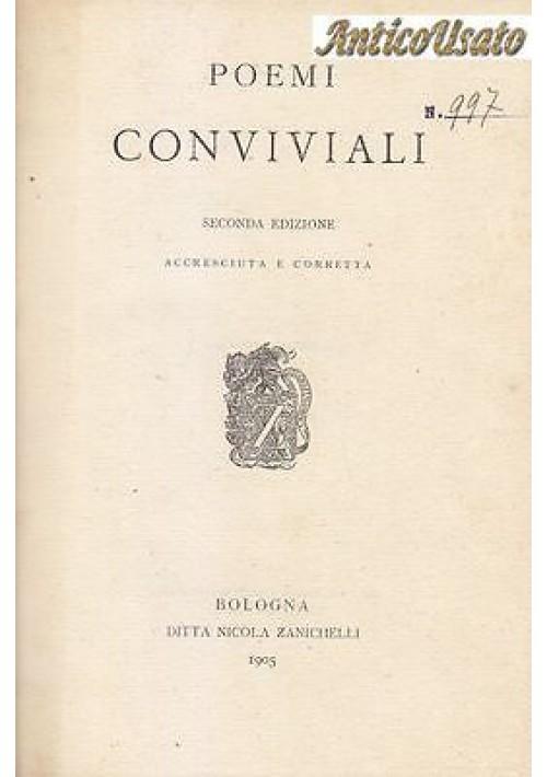 POEMI CONVIVIALI di G. Pascoli 1905 Nicola Zanichelli II Edizione seconda