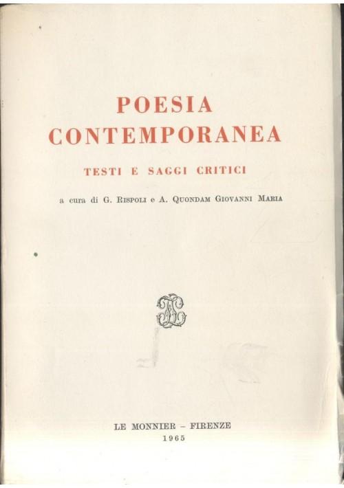 POESIA CONTEMPORANEA testi e saggi critici 1965 Le Monnier