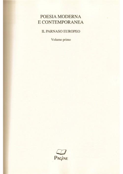 POESIA MODERNA E CONTEMPORANEA vol.I a cura di C.Muscetta 2010 Edizioni Pagine