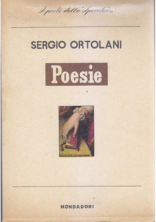POESIE 1914 1918 di Sergio Ortolani 1957 Mondadori  I edizione lo specchio *