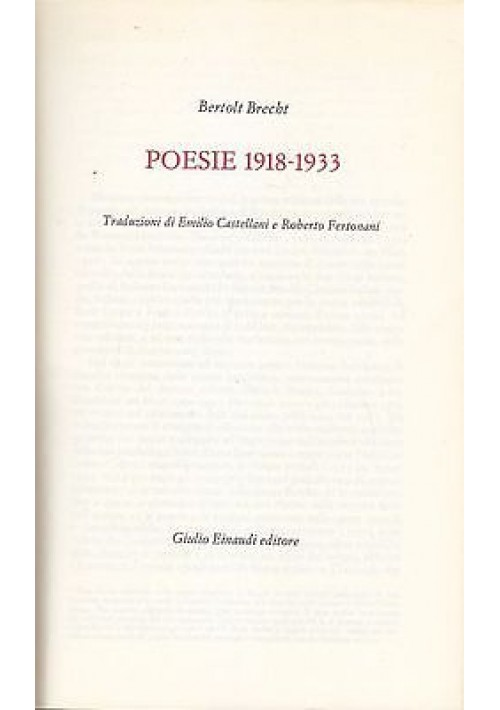 POESIE  1918 - 1933 di Bertolt Brecht 1968 Giulio Einaudi Editore
