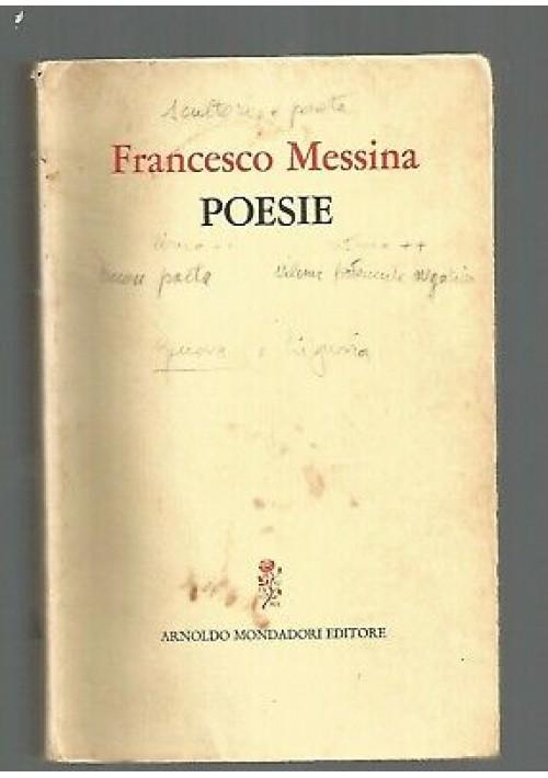POESIE (1942 1972) di Francesco Messina 1973 Mondadori I edizione prima