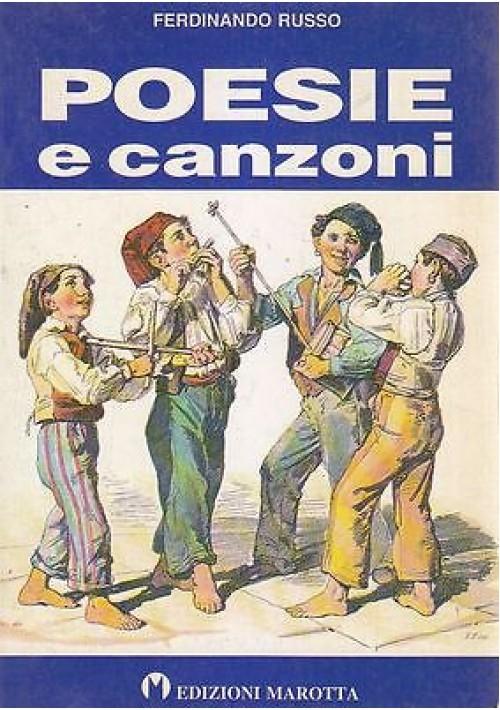 POESIE E CANZONI di Ferdinando Russo 1993 Edizioni Marotta