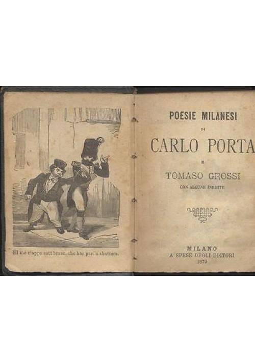 POESIE MILANESI DI CARLO PORTA E TOMASO GROSSI CON ALCUNE INEDITE Guigoni 1879