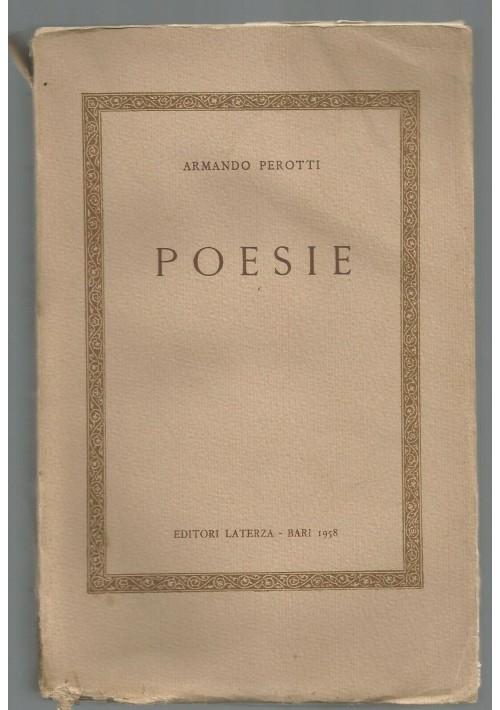 POESIE di Armando Perotti 1958 Laterza nuova edizione