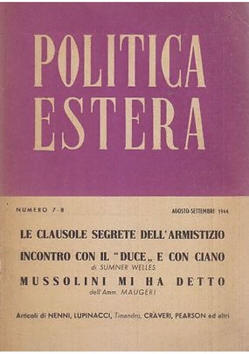 POLITICA ESTERA n.7 - 8  agosto settembre 1944 Articoli di Nenni Craveri Pearson