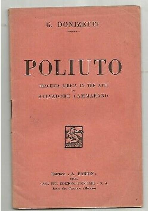 POLIUTO Gaetano Donizetti libretto opera SOLO TESTO 1933 Barion lirica