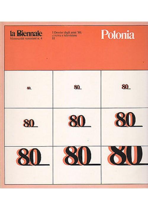 POLONIA LA BIENNALE  MANOSCRITTI VENEZIANI N.4 dossier cinema e televisione 1981