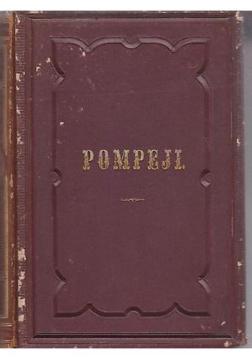 POMPEJI IN SEINEN GEBÄUDEN,ALTERTHÜMERN UND KUNSTWERKEN DARGESTELLT 1866
