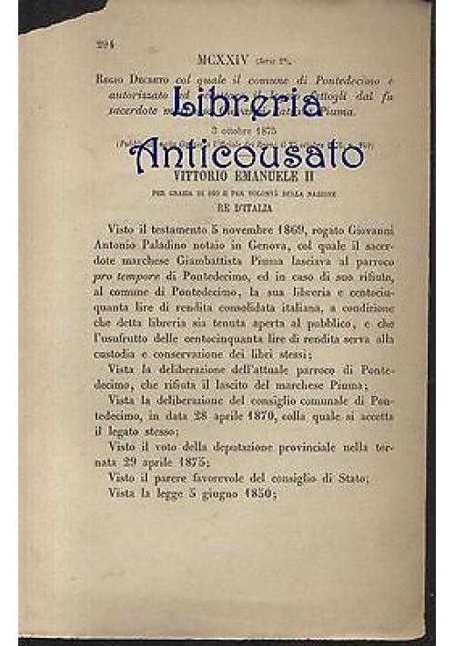 PONTEDECIMO - REGIO DECRETO - 1875 - LEGATO MARCHESE GIOVANNI BATTISTA PIUMA