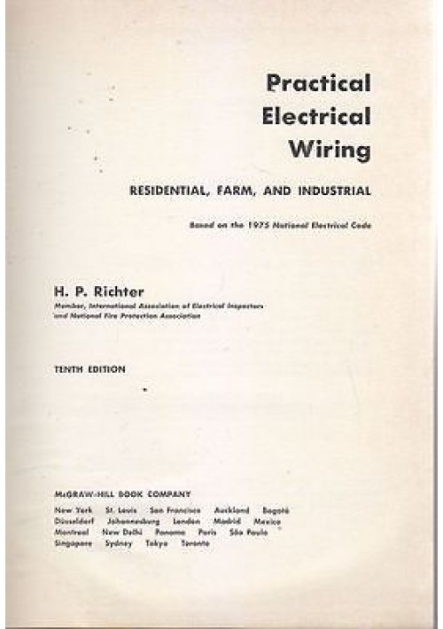 PRACTICAL ELECTRICAL WIRING residential farm and industrial di H.P.Richter 1976