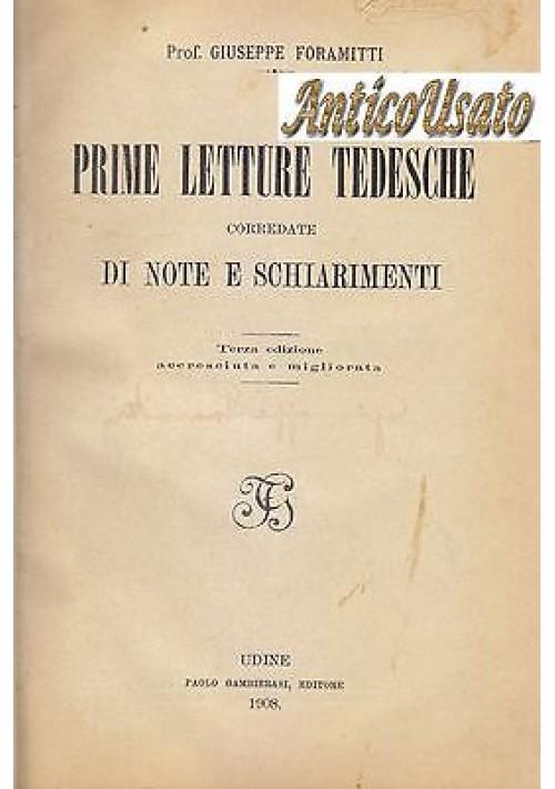 PRIME LETTURE TEDESCHE di Giuseppe Foramitti 1908 Paolo Gambierasi Editore