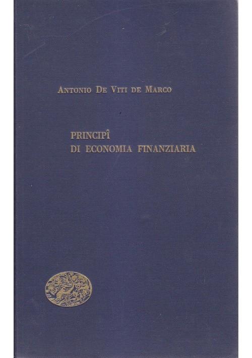 PRINCIPI DI ECONOMIA FINANZIARIA di Antonio De Viti De Marco1953  Einaudi