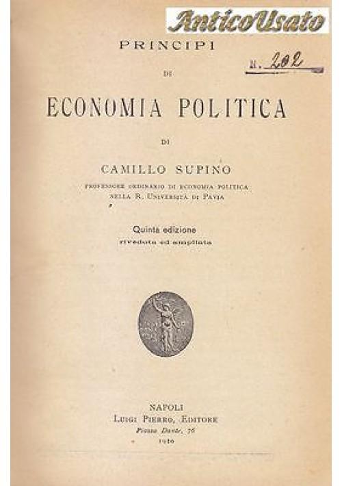 PRINCIPI DI ECONOMIA POLITICA di Camillo Supino 1920 Luigi Pierro Editore