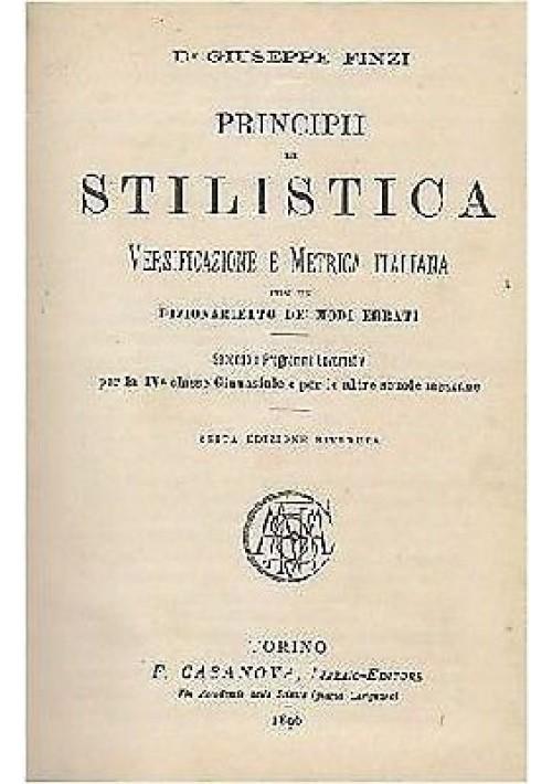 PRINCIPI DI STILISTICA, LETTERATURA, COMPONIMENTI 3 volumi in 1 - Giuseppe Finzi