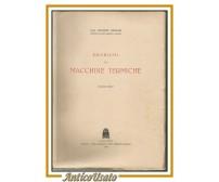 PROBLEMI DI MACCHINE TERMICHE 3 volumi Giuseppe Denegri - Cedam libri Ingegneria