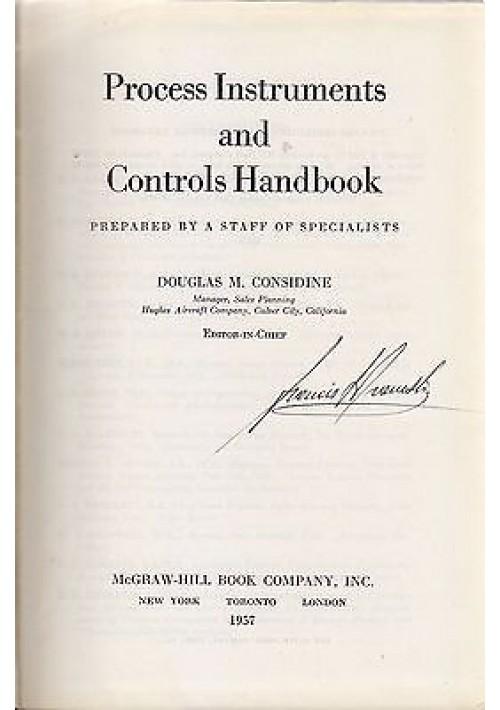 PROCESS INSTRUMENTS AND CONTROLS HANDBOOK di D. Considine - McGraw-Hill 1957