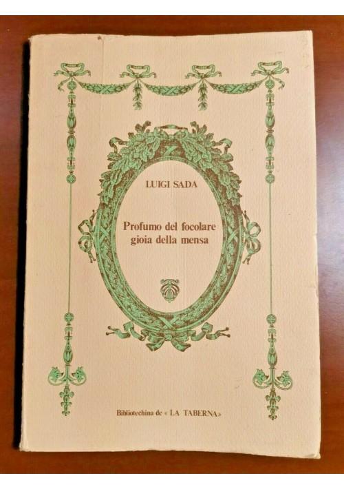 PROFUMO DEL FOCOLARE GIOIA DELLA MENSA di Luigi Sada 1980 La taberna libro Bari