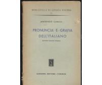 PRONUNCIA E GRAFIA DELL'ITALIANO Amerindo Camilli 1947 Sansoni *