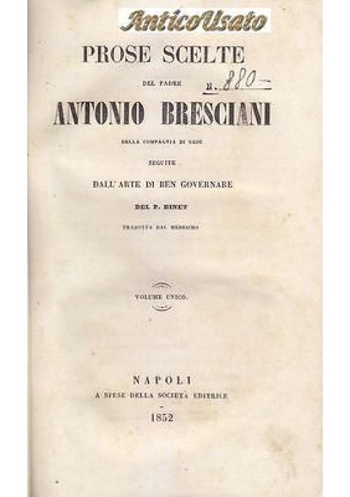 PROSE SCELTE DEL PADRE ANTONIO BRESCIANI Volume unico 1852  Perrotti