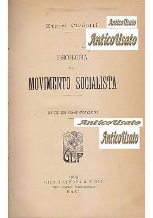 PSICOLOGIA DEL MOVIMENTO SOCIALISTA di Ettore Ciccotti 1903 Laterza