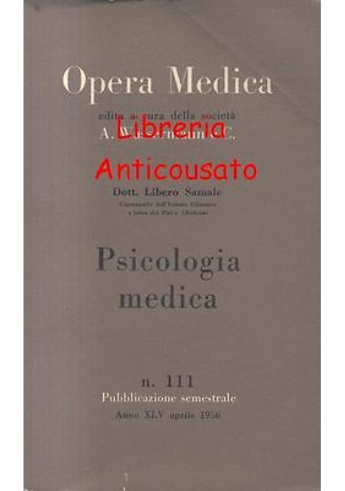 PSICOLOGIA MEDICA di Libero Samale -  opera medica Wassermann 1956 - 239 pagine
